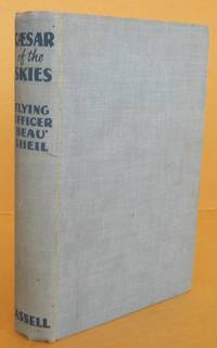 Caesar of the Skies The Life Story of Sir Charles Kingsford Smith, M.C., A.F.C.