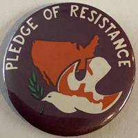 Pledge of Resistance [pinback button]