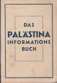 Das Palastina Informationsbuch by  Rudolf  Arthur; Seiden - Paperback - First Edition - 1933 - from Judith Books (SKU: biblio727)