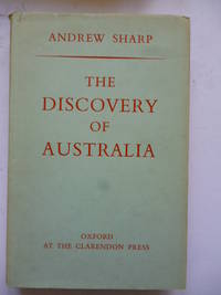 The Discovery of Australia by SHARP, Andrew - 1963
