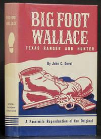 The Adventures of Big-foot Wallace, Texas Ranger and Hunter [Bigf