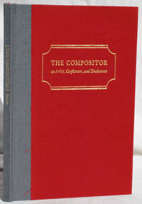 The Compositor as Artist, Craftsman, and Tradesman by Alexander Lawson - Signed First Edition - 1990 - from John Howell for Books (SKU: SG1015-008)