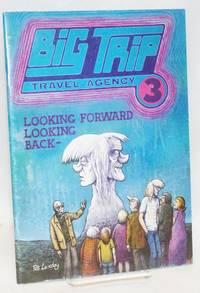 Big Trip Travel Agency #3; Looking Forward Looking Back