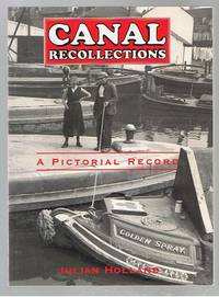 Canal Recollections A Pictorial Record