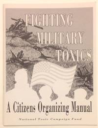 image of Fighting Military Toxins: a citizens organizing manual