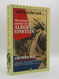 Subtle is the Lord. The Science and the Life of Albert Einstein