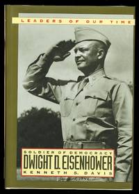 image of DWIGHT D. EISENHOWER:  SOLDIER OF DEMOCRACY.