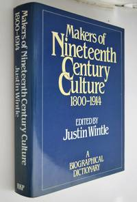 Makers of nineteenth century culture, 1800-1914