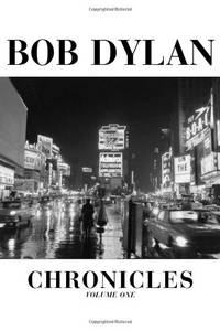 Dylan Chronicles: Vol 1 (Bob Dylan Chronicles)