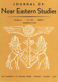 Journal of Near Eastern Studies (Vol 42, July 1983, No. 3) by  Robert D. (editor) Biggs - Paperback - 1983 - from Diatrope Books and Biblio.com