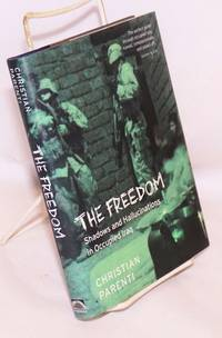 The freedom; shadows and hallucinations in occupied Iraq