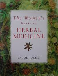 The Women's Guide to Herbal Medicine
