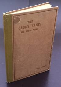 The Gaudy Saint : The Author's Scarce First Book