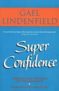 image of Super Confidence: Woman's Guide to Getting What You Want Out of Life