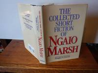 image of The Collected Short Fiction of Ngaio Marsh