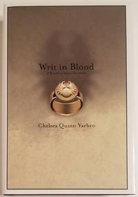 WRIT IN BLOOD. A Novel of Saint-Germain