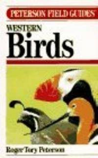 A FIELD GUIDE TO WESTERN BIRDS  A Completely New Guide to Field Marks of All Species Found in North America West of the 100th Meridian and North of