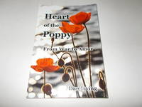 Heart of the Poppy: From War to Amor
