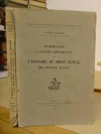 Introduction A L'Étude Comparative De L'Histoire Du Droit Public Des Peuples Slaves
