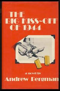 The Big Kiss-Off of 1944