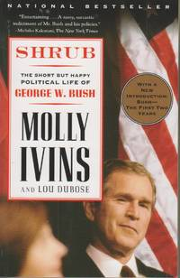 image of Shrub The Short but Happy Political Life of George W. Bush
