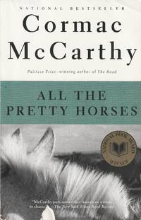 image of All the Pretty Horses [Volume 1 of the Border Trilogy]