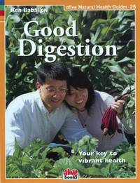 Good Digestion (Natural Health Guide): 25 (Alive Natural Health Guides)