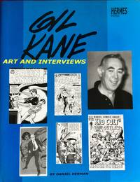 GIL KANE : Art and Interviews (Signed & Numbered Ltd. Hardcover Edition)