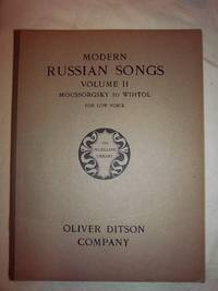 Modern Russian Songs, Volume II: Moussorgsky to Wihtol (for Low Voice)