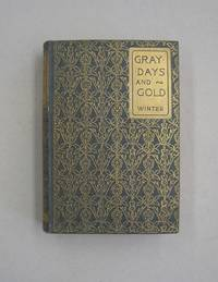 Gray Days and Gold; In England and Scotland