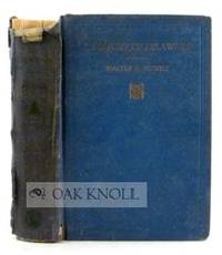 Boston: The Christopher Publishing House, 1925. pebbled cloth. 8vo. pebbled cloth. 475 pages. B1-149...