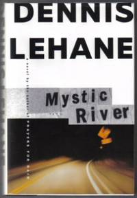 image of Mystic River  - 1st Edition/1st Printing