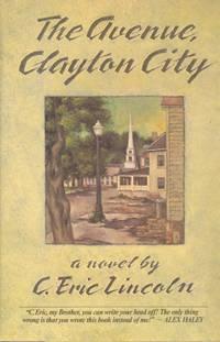 The Avenue, Clayton City : [a Novel.]