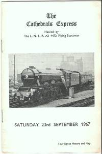 The Cathedrals Express Hauled By the L.N.E.R. A3 4472 Flying Scotsman Saturday 23rd September...