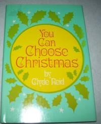 image of You Can Choose Christmas