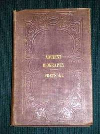 Sketches of Ancient Biography: Poets, Orators, and Historians