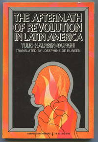 The Aftermath of Revolution in Latin America