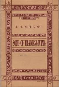 image of Song of Thanksgiving, A Cantata for harvest and general festival use for soprano, tenor and bass (or contralto), soli and chorus with hymns to be sung by the congregation.