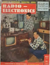 RADIO - ELECTRONICS May 1951 Volume Xxii, No. 8