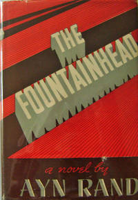 The Fountainhead by  Ayn Rand - Hardcover - Reprint - 1943 - from Derringer Books, Member A.B.A.A. and Biblio.com