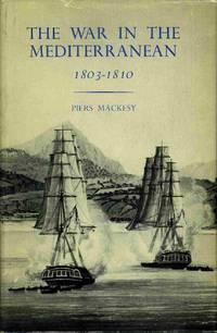 The War in the Mediterranean 1803-1810