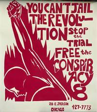 You Can't Jail the Revolution. Stop the Trial, Free the Conspiracy 8