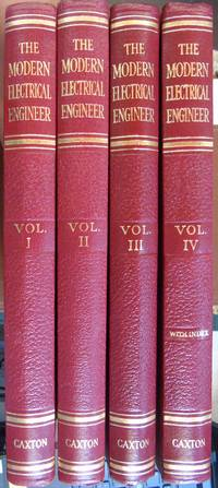 The Modern Electrical Engineer Volumes 1 to 4