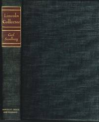 Lincoln Collector by Carl Sandburg SIGNED BY AUTHOR! 1949