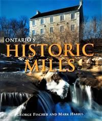 image of Ontario's Historic Mills