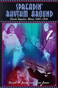 Spreadin' Rhythm Around : Black Popular Songwriters, 1880-1930