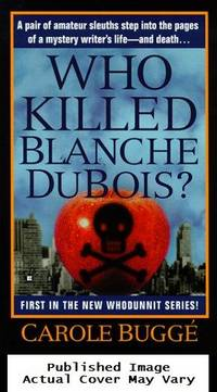 Who Killed Blanche DuBois? (Claire Rawlings Mystery)