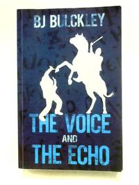 The Voice and the Echo