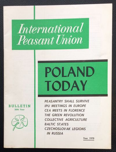 New York: International Peasant Union, 1970. 31p., staplebound wraps, 8.5x11 inches. Cover story: