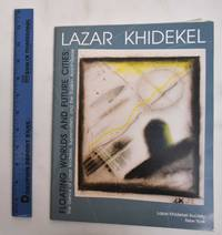image of Floating Worlds And Future Cities: The Genius Of Lazar Khidekel, Suprematism, And The Russian Avant-garde